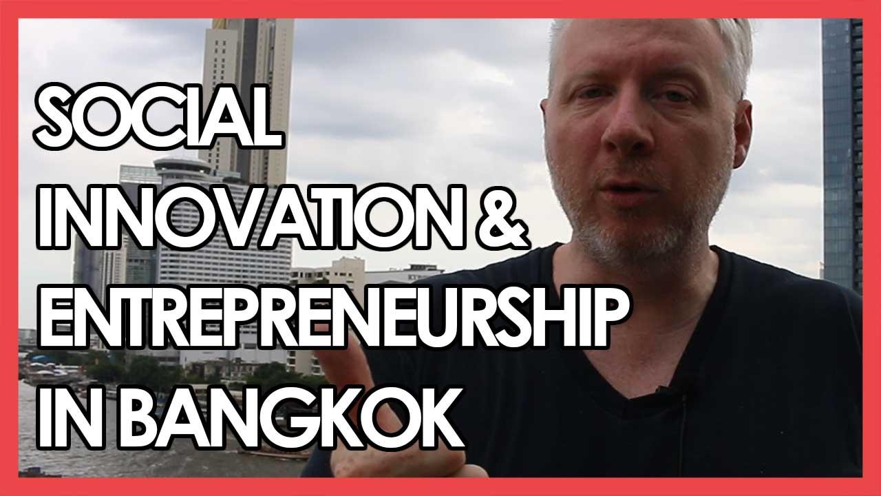 Social Entrepreneurs in Bangkok